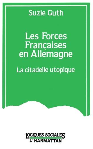 Couverture Les forces françaises en Allemagne