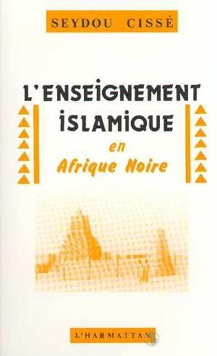 Couverture L'enseignement islamique en Afrique Noire