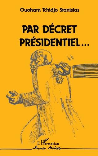 Couverture Par décret présidentiel