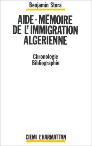 Couverture Aide-mémoire de l'immigration algérienne