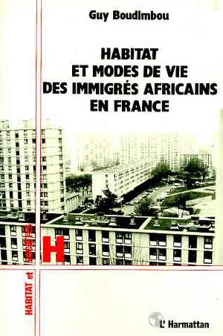 Couverture Habitat et modes de vie des immigrés africains en France