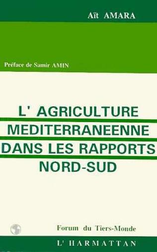 Couverture L'agriculture méditerranéenne dans les rapports Nord/Sud