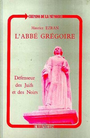 Couverture L'abbé Grégoire, défenseur des Juifs et des Noirs