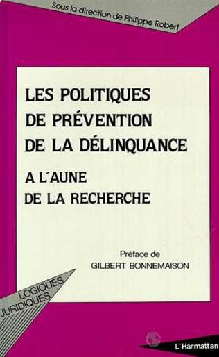 Couverture LES POLITIQUES DE PRÉVENTION DE LA DÉLINQUANCE A L'AUNE DE LA RECHERCHE