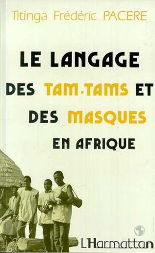 Couverture Le langage des tam-tams et des masques en Afrique