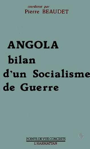 Couverture Angola, bilan d'un socialisme de guerre
