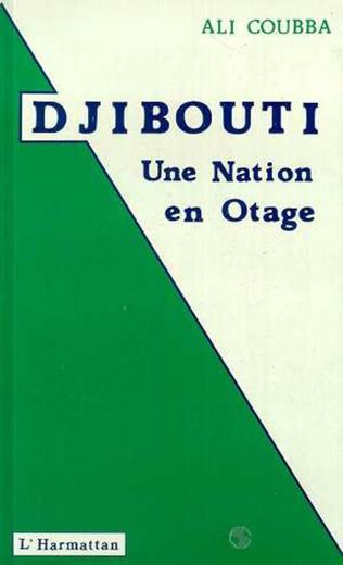 Couverture Djibouti : une nation en otage