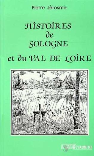 Couverture Histoire de Sologne et du Val de Loire