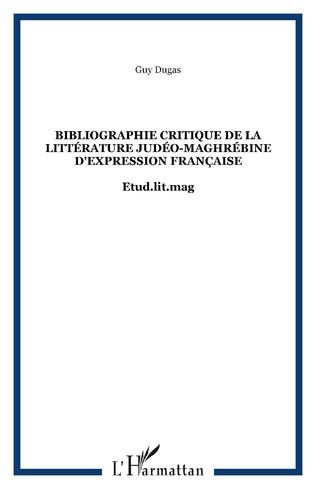 Couverture Bibliographie critique de la littérature judéo-maghrébine d'expression française