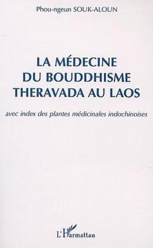 Couverture LA MÉDECINE DU BOUDDHISME THERAVADA AU LAOS