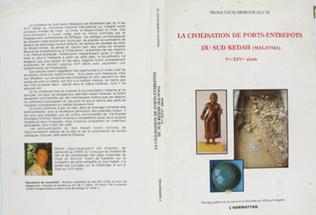 Couverture La civilisation des ports entrepôts du Sud Kedah (V-XIVsiècles)