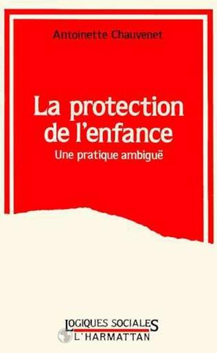 Couverture LA PROTECTION DE L'ENFANCE