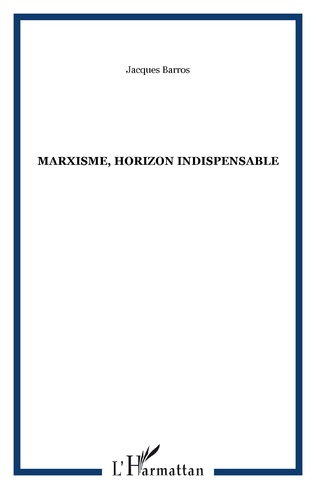 Couverture Marxisme, horizon indispensable
