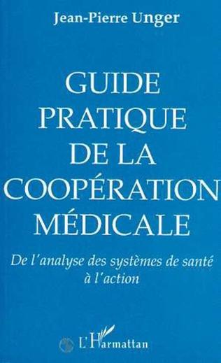 Couverture Guide pratique, de la coopération médicale