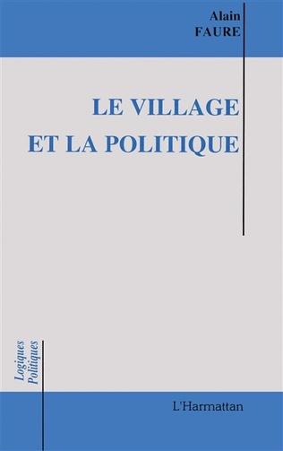 Couverture Le village et la politique