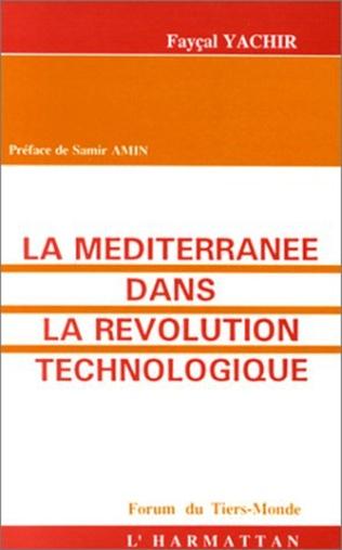 Couverture La Méditerranée dans la révolution technologique