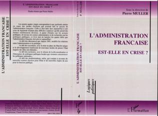 Couverture L'administration française est-elle en crise?