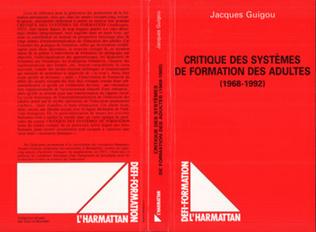 Couverture Critique des systèmes de formation des adultes (1968-1992)