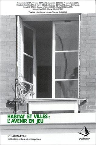 Couverture Habitat et villes : l'avenir en jeu