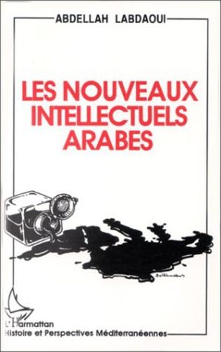 Couverture Le nouveaux intellectuels arabes