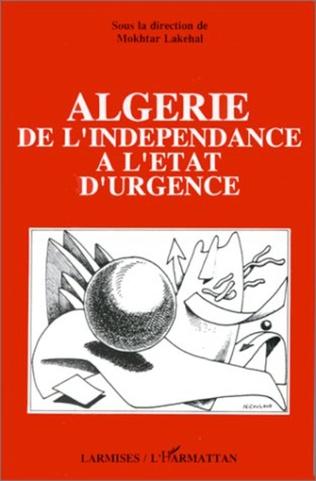 Couverture Algérie, de l'indépendance à l'état d'urgence