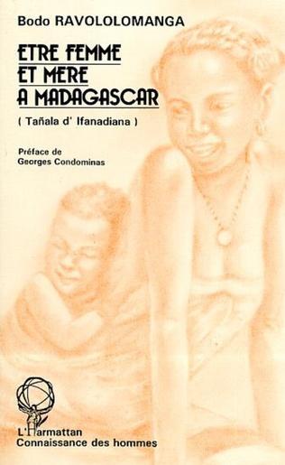 Couverture Etre femme et mère à Madagascar