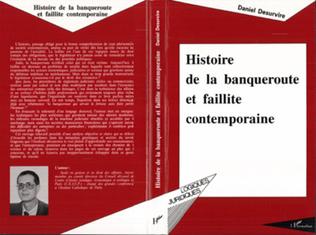 Couverture Histoire de la banqueroute et faillite contemporaine