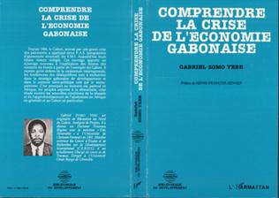 Couverture Comprendre la crise de l'économie gabonaise