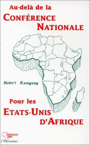 Couverture Au-delà de la conférence nationale pour les Etats-Unis d'Afrique