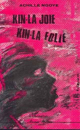Couverture Kin-la joie, kin-la folie