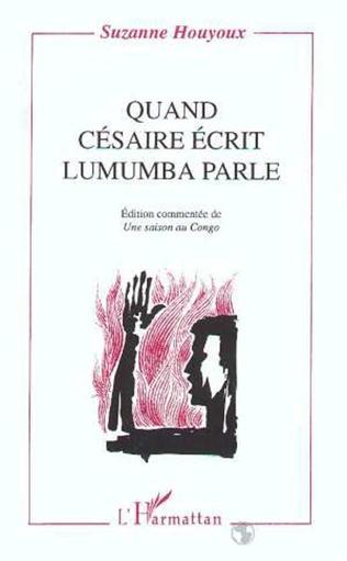 Couverture Quand Césaire écrit, Lumumba parle