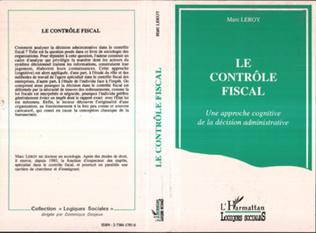 Couverture Le contrôle fiscal; Une approche cognitive de la décision administrative