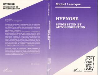 Couverture Hypnose, suggestion et autosuggestion