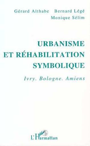 Couverture Urbanisme et réhabilitation symbolique