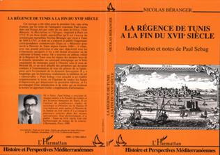 Couverture La régence de Tunis à la fin du XVIIè siècle