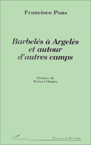 Couverture Barbelés à Argelès et autour d'autres camps