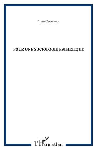 Couverture Pour une sociologie esthétique