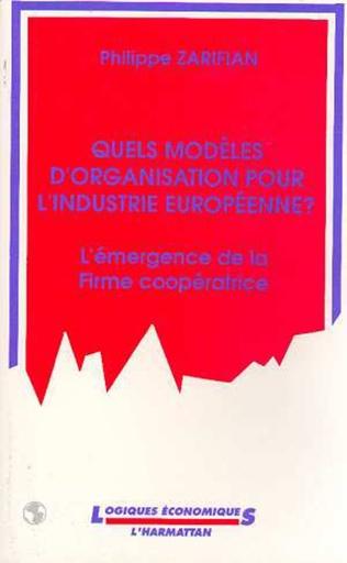 Couverture Quels modèles d'organisation pour l'industrie européenne