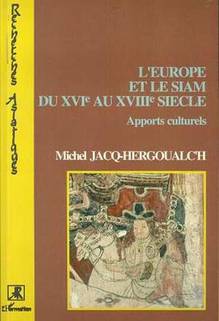 Couverture L'Europe et le Siam du XVIè siècle