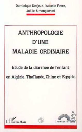 Couverture Anthropologie d'une maladie ordinaire