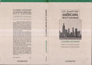 Couverture Les quartiers américains, rêve et cauchemar