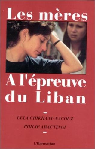 Couverture Les mères à l'épreuve du Liban