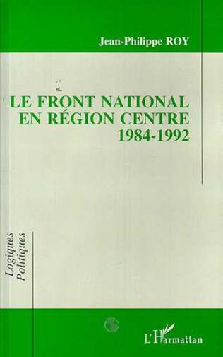 Couverture Front National en région centre 1984-1992