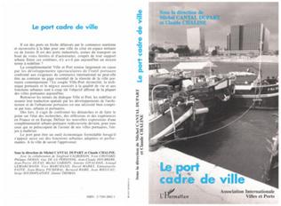 Couverture Le port, cadre, ville