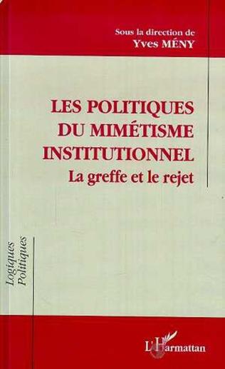 Couverture Les politiques de mimétisme institutionnel