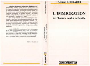Couverture L'immigration : de l'homme seul à la famille