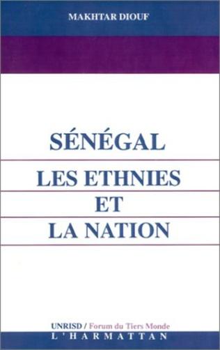 Couverture Sénégal : les ethnies et la nation