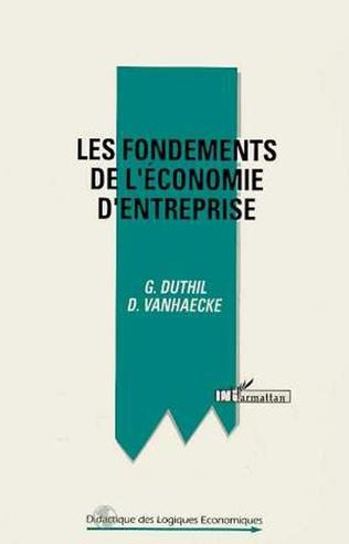 Couverture Les fondements de l'économie d'entreprise