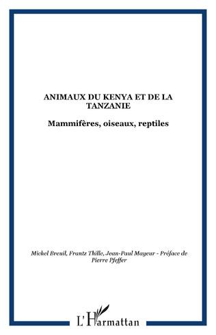 Couverture Animaux du Kenya et de la Tanzanie