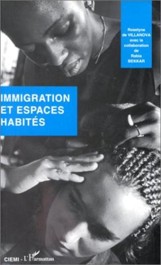 Couverture Immigration et espaces habités